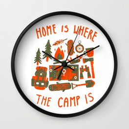Home is where the camp is Wall Clock