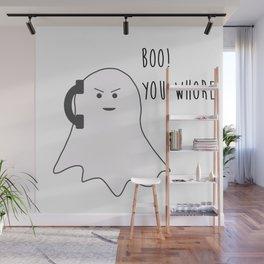 Boo! You Whore Wall Mural