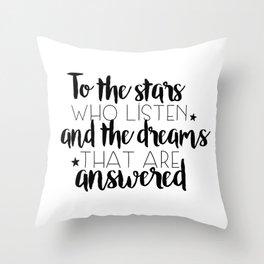 to the stars who listen (MUG LEFT) Throw Pillow
