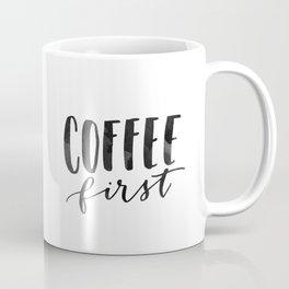 Coffee First Hand Lettering Art Coffee Mug