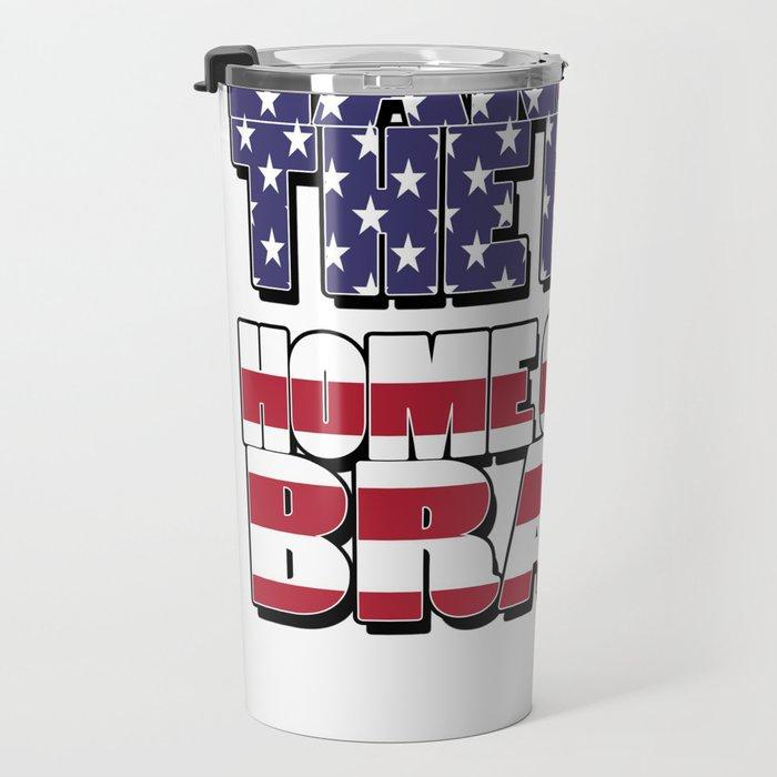 4th of July Quotes Travel Mug