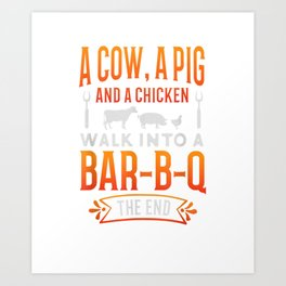 Barbecue BBQ Joke T-Shirt GIft For Grill Master Chef Art Print