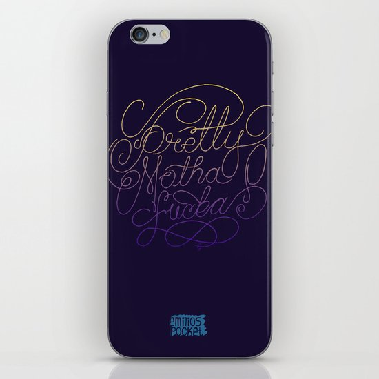 Stay Pretty iPhone & iPod Skin