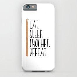 Eat Sleep Crochet Repeat iPhone Case