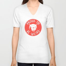 Proud To Be Weird (Red Version) Unisex V-Neck