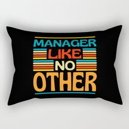 Manager Like No Other Rectangular Pillow