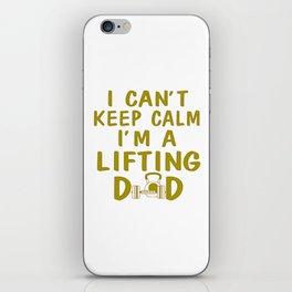 I'M A LIFTING DAD iPhone Skin