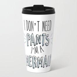 i'm a mermaid! Travel Mug