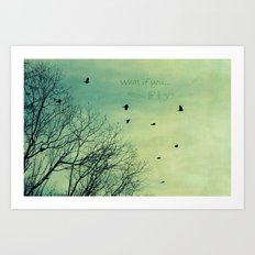 What if You Fly? Art Print