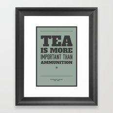 'Tea is more important than ammunition' Framed Art Print