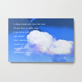 Clouds #53 with poem: Above The Clouds #2 Metal Print