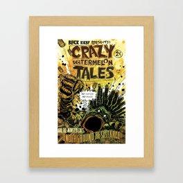 CRAZY WATERMELON TALES: UNDERGROUND Framed Art Print