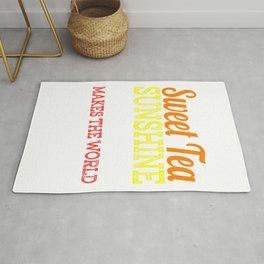 A special T-shirt design who loves sweets! Sweet Tea Sunshine & Peacan Pie Makes the World Better Rug