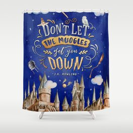 Don't let the muggles Shower Curtain