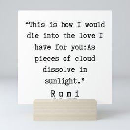 111  | Rumi Quotes | 190221 Mini Art Print