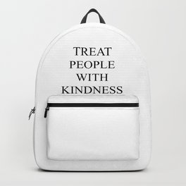 Treat People With Kindness Backpack
