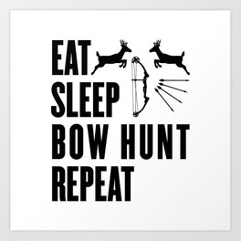 Hunter Bowhunter Bowhunting Huntress Huntsman Gift Art Print