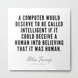 5   | Alan Turing Quotes  | 190716 | Metal Print