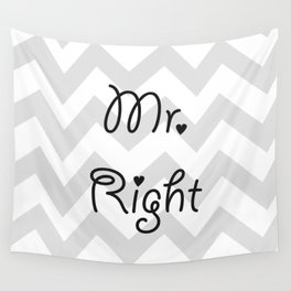 Mr. Right Wall Tapestry