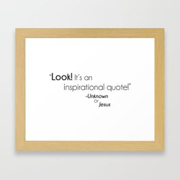 Inspirational Quote Framed Art Print