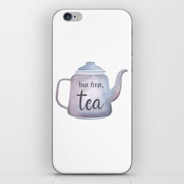 But first Tea iPhone Skin