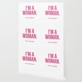 I'am a Woman Wallpaper