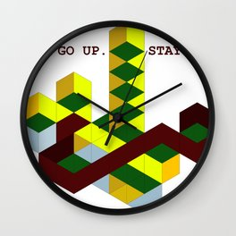 GO UP STAY UP Wall Clock