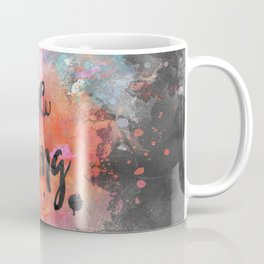 Be strong motivational watercolor quote Coffee Mug