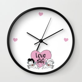 Love is a Bully Wall Clock
