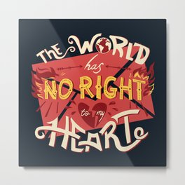 No Right Metal Print
