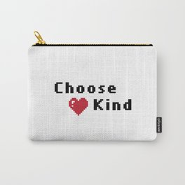Choose Kind Carry-All Pouch