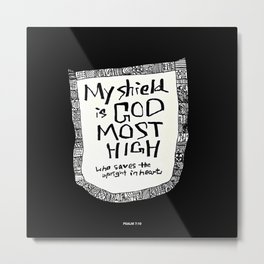 My shield Metal Print