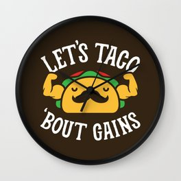 Let's Taco 'Bout Gains Wall Clock