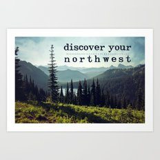 discover your northwest- mountains Art Print