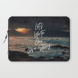 Let's Write Our Love Story Laptop Sleeve
