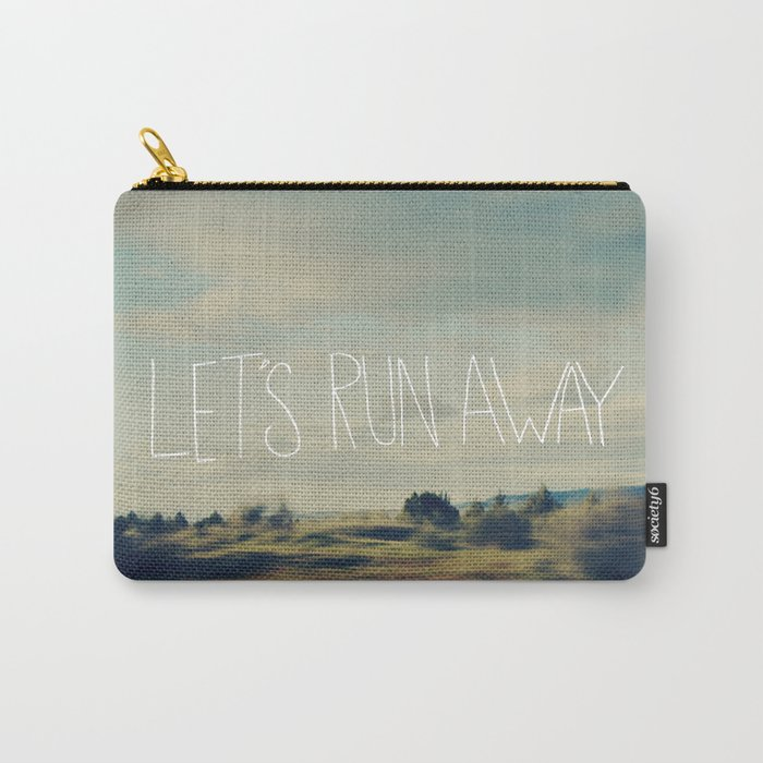 Let's Run Away Carry-All Pouch