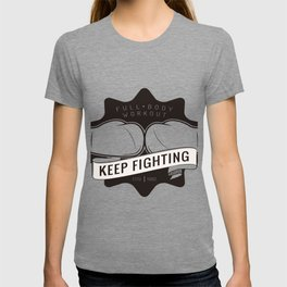 Keep Fighting T-shirt