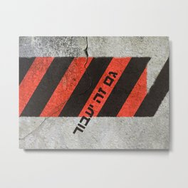 This Too Shall Pass #2 - Urban Design Metal Print
