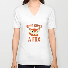Who Gives A Fox Unisex V-Neck