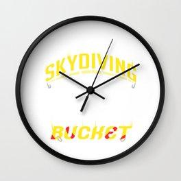Skydiving is on My Bucket List Skydiver Adventure Seeker Wall Clock