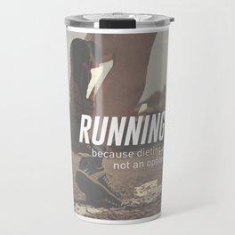 No Diet Just Running Runners Design Travel Mug