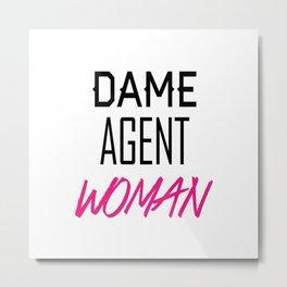 Dame, Agent, Woman. Metal Print