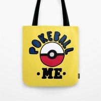 pokeball Tote Bags featuring pokeball me by benjamin chaubard