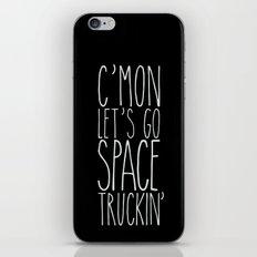 space truckin' iPhone & iPod Skin