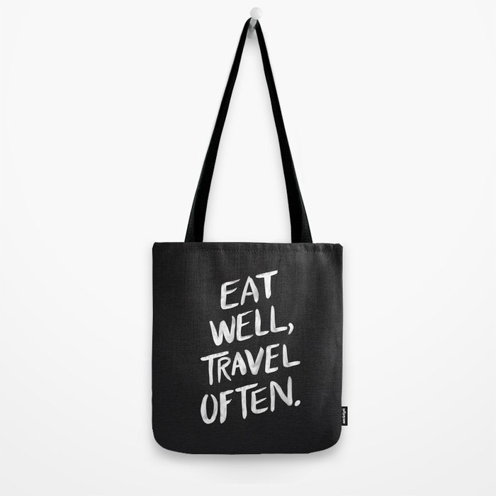 Eat Well, Travel Often Tote Bag