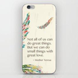 Mother Teresa Quote iPhone Skin