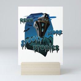 Read More Spooky Stories Mini Art Print