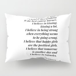 Audrey Hepburn quote Pillow Sham