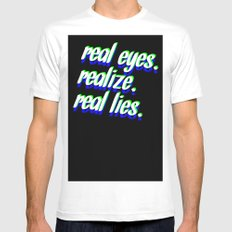 REAL EYES. REALIZE. REAL LIES. SMALL Mens Fitted Tee White