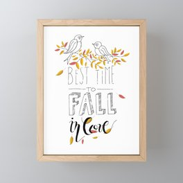 Best Time to Fall in Love Framed Mini Art Print